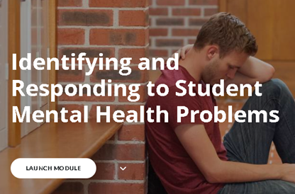 Identifying and Responding to Student Mental Health problems